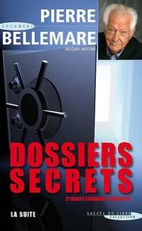 Dossiers secrets, la suite
