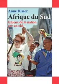 Afrique du sud (dissez) enjeux de la nation arc en ciel