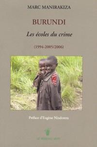 Burundi : Les écoles du crime (1994-2005/2006)