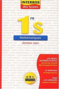 Interros des lycées : Maths 1ère S