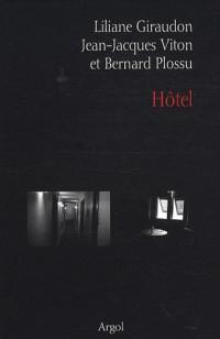 Hôtel : Fictions et photographique