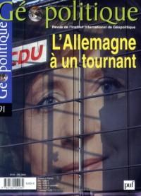 Géopolitique, N° 91, juillet 2005 : L'Allemagne à un Tournant