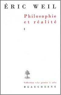 Philosophie et réalité : Tome 1, Essais et conférences