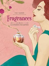 Fragrances : La création d'un parfum