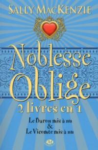 Noblesse oblige, Tome 3