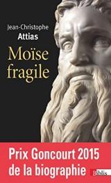 Moïse fragile [Poche]