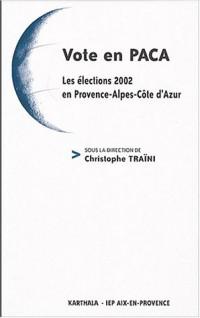 Vote en PACA : Les élections 2002 en Provence-Alpes-Côte d'Azur