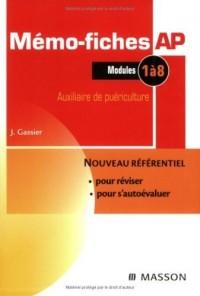 Mémo-fiches AP Auxiliaire de puériculture : Modules 1 à 8
