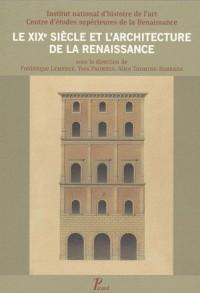 Le XIXe siècle et l'Architecture de la Renaissance Sous la Direction de Frédéric Lemerle Thomine-Berrada