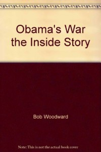 Obama's War the Inside Story