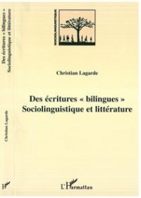 Des écritures bilingues sociolinguistique et litterature