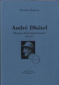 André Dhôtel : Histoire d'un fonctionnaire