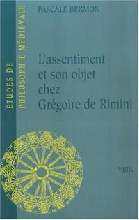 L'Assentiment et son objet chez Grégoire de Rimini
