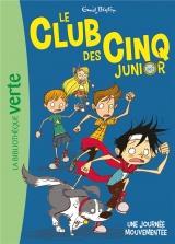Le Club des Cinq junior 07 - Une journée mouvementée [Poche]