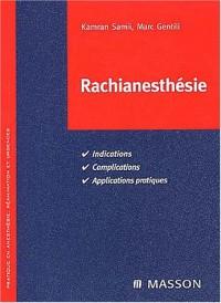 Rachianesthésie