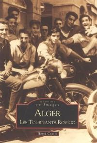 Alger : Les tournants Rovigo