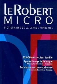 Le Robert Micro : Dictionnaire d'apprentissage de la langue française Version reliée