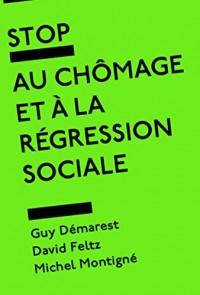 Stop au chômage et à la régression sociale