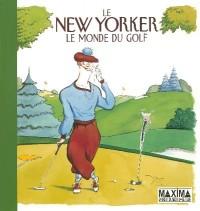 Le New Yorker : Le monde du golf