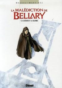 La malédiction de Bellary, Tome 3 : Le bâtard et la colombe