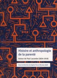 Histoire et Anthropologie de la Parente