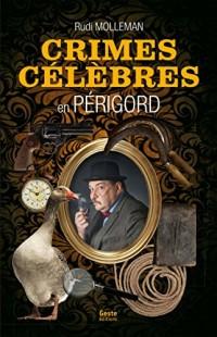 Crimes célèbres en Périgord