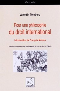Pour une philosophie du droit international