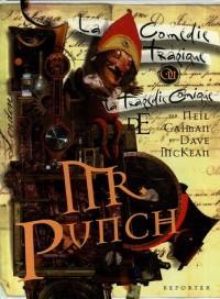 La comédie tragique ou la tragédie comique de Mr Punch