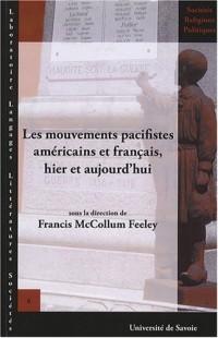 Les mouvements pacifistes américains et français, hier et aujourd'hui