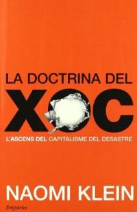 La doctrina del xoc: L'ascens del capitalisme del desastre