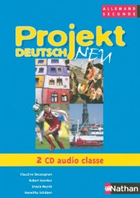 PROJEKT DEUTSCH 2E 2 CD AUDIO CLASSE Livre scolaire