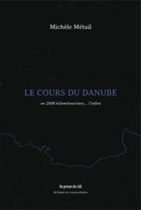 Le Cours du Danube - en 2888 Kilometres/Vers... l'Infini