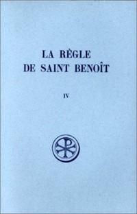 La règle de saint Benoît, tome 4