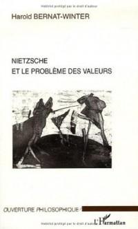 Nietzsche et le problème des valeurs