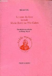 Le nom du livre intitulé Marie-Botte et Pèle-Galets