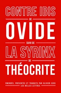 Contre Ibis : Suivi de La Syrinx