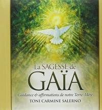 La sagesse de Gaïa : Guidance et affirmations de notre Terre-Mère