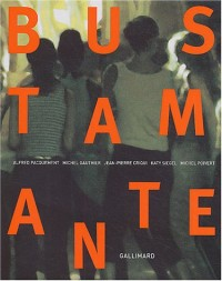 Bustamante (Ancien Prix éditeur : 59 euros)
