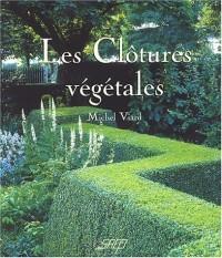 Les Clôtures végétales