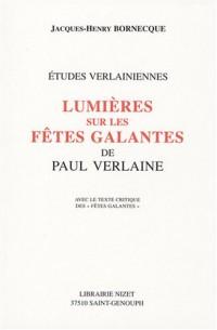 Lumières sur les Fêtes galantes de Paul Verlaine