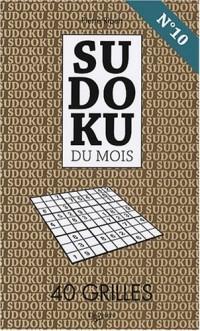 Sudoku N° 10 : 40 grilles