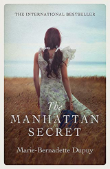 The Manhattan Secret: An absolutely heartbreaking and gripping historical novel
