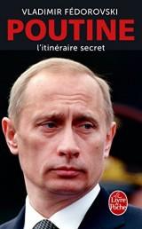 Poutine, l'itinéraire secret [Poche]