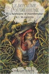 Le Royaume d'Outrebrume, Tome 3 : L'héritière d'Outrebrume