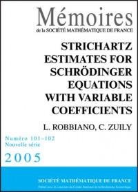 Strichartz Estimates for Schrodinger Equations With Variable Coefficients