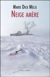 Neige Amere