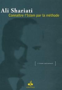 Connaitre l'Islam par la méthode