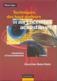 Techniques des haut-parleurs et des enceintes acoustiques