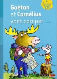 Gaétan et Cornélius vont camper