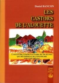 Castors de l'Alouette (les)
